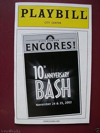Brand New Playbill from The Broadway Bash at City Center Encores starring Kristin Chenoweth Idina Menzel Howard McGillin Bebe Neuwirth Idina Menzel Tyne Daly