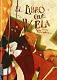 El libro que vuela / The Flying Book (Spanish Edition)