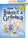 How to Babysit a Grandma