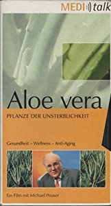 aloe vera pflanze der unsterblichkeit michael peuser vhs. Black Bedroom Furniture Sets. Home Design Ideas