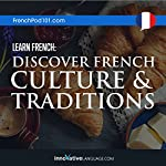 Learn French: Discover French Culture & Traditions |  Innovative Language Learning