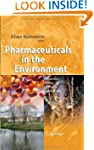 Pharmaceuticals in the Environment: S...