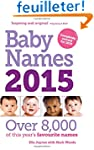 Baby Names 2015: Over 8,000 of This Y...