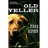 Old Yeller (Perennial Classics) ~ Fred Gipson