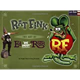 Rat Fink: The Art of Ed Big Daddy Rothby Ed Roth