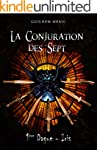 La Conjuration des Sept: Premi�re Dag...