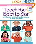 Teach Your Baby to Sign, Revised and...