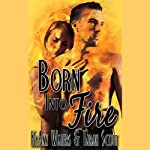 Born into Fire | KyAnn Waters,Tarah Scott