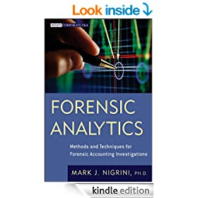 Forensic Analytics: Methods and Techniques for Forensic Accounting Investigations (Wiley Corporate F&A)