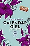 Image de Calendar Girl - Berührt: April/Mai/Juni (Calendar Girl Quartal, Band 2)