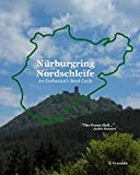 Nürburgring Nordschleife - An Enthusiast's Bend Guide: The Green Hell