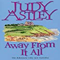 Away from It All Audiobook by Judy Astley Narrated by Diana Bishop