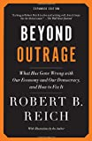 img - for Beyond Outrage: Expanded Edition: What has gone wrong with our economy and our democracy, and how to fix it (Vintage) book / textbook / text book