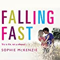 Falling Fast Audiobook by Sophie McKenzie Narrated by Lisa Coleman