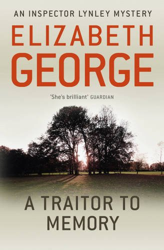 A Traitor to Memory (Inspector Lynley Mysteries 11)