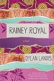 Rainey Royal
