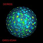Distress | Greg Egan