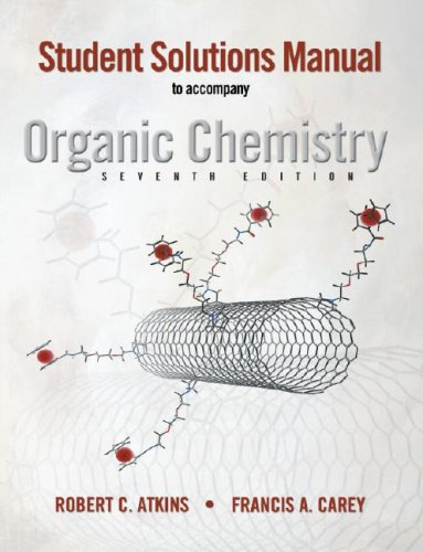 Student Solutions Manual to accompany Organic Chemistry,...