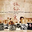 Music Food And Love