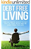 Finance: Money Management: Beginner's Guide to Being Debt Free (Budgeting Debt Free Credit Repair) (Financial Planning Investing Basics Bankruptcy)