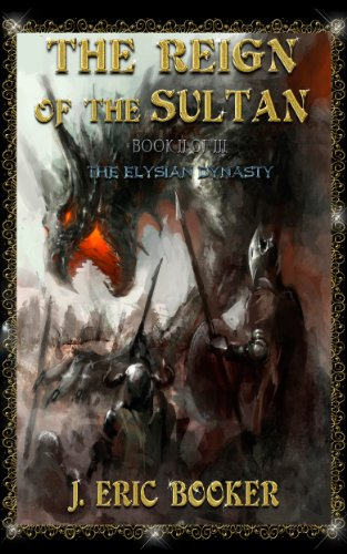 The Reign of the Sultan (THE ELYSIAN DYNASTY Book 2) PDF