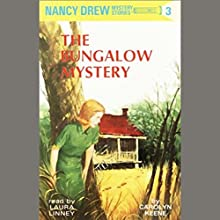 The Bungalow Mystery: Nancy Drew Mystery Stories 3 Audiobook by Carolyn Keene Narrated by Laura Linney