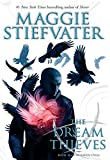 Maggie Stiefvater The Dream Thieves (Raven Cycle)