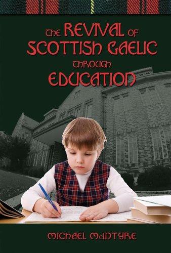 Michael McIntyre - The Revival of Scottish Gaelic Through Education