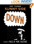 Sunny Side Down: A Collection of Tale...