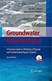 img - for Groundwater Geochemistry: A Practical Guide to Modeling of Natural and Contaminated Aquatic Systems 2nd 2008 edition by Merkel, Broder J., Planer-Friedrich, Britta (2008) Hardcover book / textbook / text book