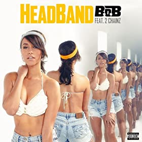 HeadBand (feat. 2 Chainz) [Explicit]
