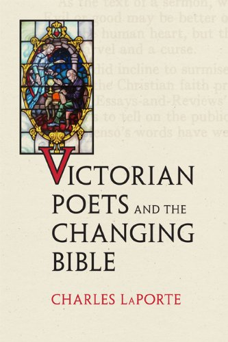 Victorian Poets and the Changing Bible (Victorian Literature & Culture)