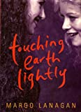 Touching Earth Lightly (186448117X) by Lanagan, Margo