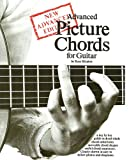 Advanced Picture Chords for Guitar: New Advanced Edition (Guitar Books) (0860016900) by Shipton, Russ