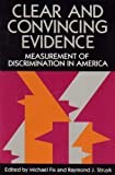 Clear and Convincing Evidence: Measurement of Discrimination in America
