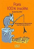 Petit livre de - Paris 100 % insolite