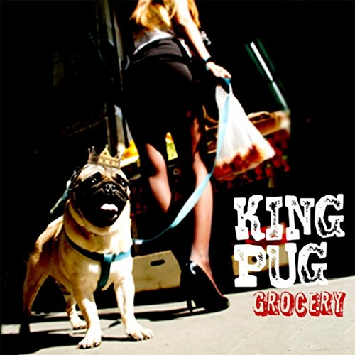 King Pug-Grocery-2014-404 Download