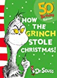 Dr. Seuss How the Grinch Stole Christmas! (Dr Seuss)