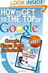 How To Get to the Top of Google (Wint...