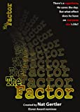The Factor (0971633851) by Nat Gertler