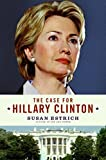 Case for Hillary Clinton, The