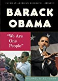 Barack Obama: We Are One People (African-American Biography Library)