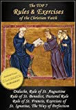 img - for Top 7 Rules and Exercises of the Christian Faith: Didache, Rule of St Augustine, Rule of St Benedict, Book of Pastoral Rule, Rule of St Francis, Exercises of St Ignatius, Way of Perfection book / textbook / text book