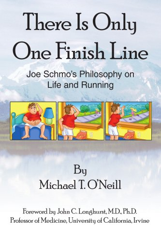 There Is Only One Finish Line: Joe Schmo's Philosophy on Life And Running