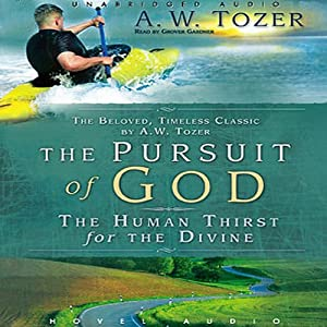 Pursuit of God Audiobook