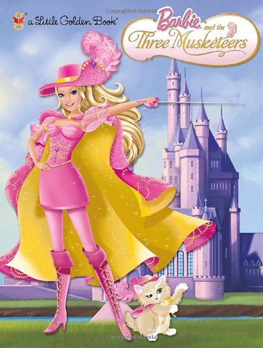 Barbie and the Three Musketeers (Little Golden Book)