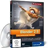 """Blender 2.5 - Das umfassende Trainingvon """"Galileo Press"""""""