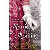 Married By Morning: Number 4 in series (Hathaways)by Lisa Kleypas