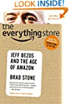 The Everything Store: Jeff Bezos and...