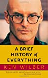 A Brief History of Everything (1590304500) by Wilber, Ken